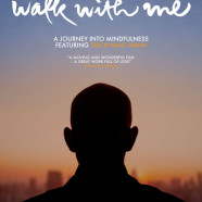 Walk With Me-Film Thich Nhat Hanh